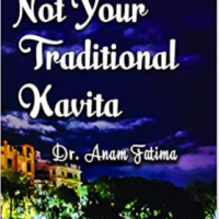 Not Your Traditional Kavita by Dr. Anam Fatima